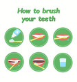 how to brush your teeth step-by-step instruction vector image vector image