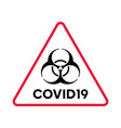 biohazard warning covid19 red triangle poster vector image vector image
