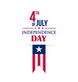 fourth of july greeting card happy independence vector image