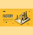 heavy industry factory isometric website vector image vector image