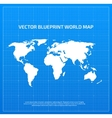 Blueprint world map vector image vector image