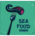 sea food vintage poster with fork and octopus vector image vector image