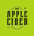 apple cider logo in vintage style vector image vector image