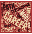 Career Paths For Comptia A Certified Technician vector image vector image