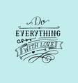 hand lettering with bible verse do everything with vector image vector image