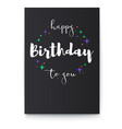 happy birthday to you handwritten lettering on vector image vector image