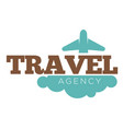 travel agency promo logotype with plane and cloud vector image vector image
