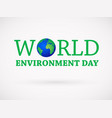 world environment day design vector image vector image