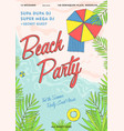 beach party tropical poster colorful summer event vector image vector image
