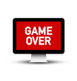 game over text on computer screen symbol vector image