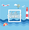 hello summer square plane balloon blue sea backgro vector image vector image