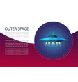 outer space banner with cosmos spaceship and vector image