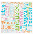 Texas Renters Insurance text background wordcloud vector image vector image