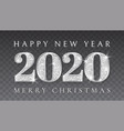 happy new year and marry christmas 2020 silver vector image vector image
