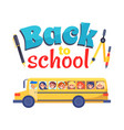 back to school poster stationary itema and bus vector image vector image