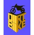Dirt bike 3d words vector image vector image