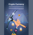 crypto currency concept hand holding pickaxe vector image