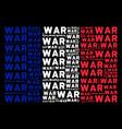 france flag mosaic of war texts vector image