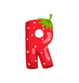 letter r of english alphabet made from ripe fresh vector image