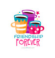 original friendship logo template with three cups vector image