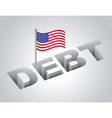 United States Debt Concept vector image vector image