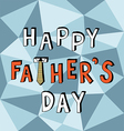 happy father day low poly vector image vector image