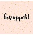 Bon appetit Brush lettering vector image vector image