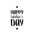 happy valentines day hand lettering phrase vector image