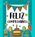 feliz cumpleanos happy birthday in spanish vector image