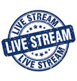 live stream blue grunge stamp vector image vector image