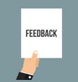 man showing paper feedback text vector image vector image