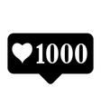 new 1000 like icon on white background vector image vector image