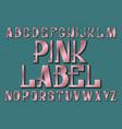 pink label typeface retro font isolated english vector image