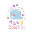 two cute cartoon whale have a good day colorful vector image vector image