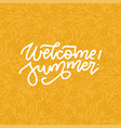 floral background with welcome summer lettering vector image
