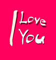 I Love You Title on Red Background vector image vector image