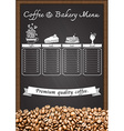 coffee menu with coffee beans with chalkboard vector image vector image