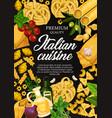 italian cuisine pasta cooking ingredients poster vector image vector image