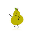 pear funny character for your design vector image vector image