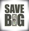 Save Big Two vector image vector image