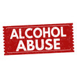 alcohol abuse grunge rubber stamp vector image vector image