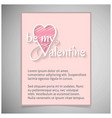 be my valentine card typographic vector image vector image