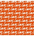 love handwritten pattern on orange background vector image vector image