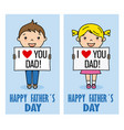 boy and girl with poster of i love you dad vector image vector image