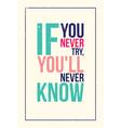 colorful inspiration motivation poster Grunge vector image