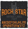 vintage label typeface named rock star vector image