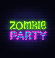 zombie party text halloween neon sign vector image