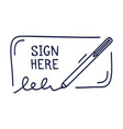 a place for signature and pen icon sign here a vector image