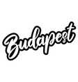 budapest capital hungary lettering phrase on vector image vector image