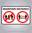 maintain distance 2m no assembly sign vector image vector image